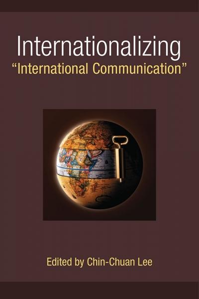 "Internationalizing ""International Communicatio cover"