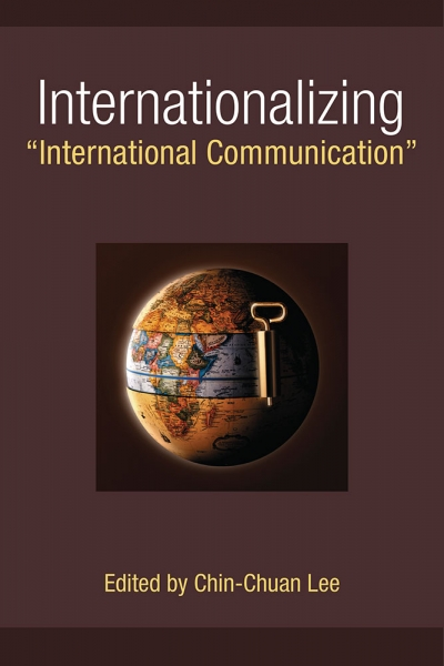 "Internationalizing ""International Communicatio cover"